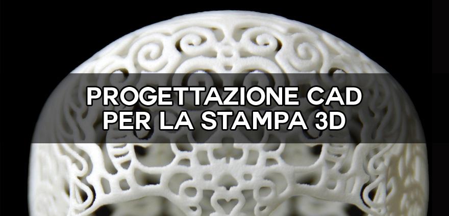 Corso di formazione per progettazione CAD per la stampa 3D
