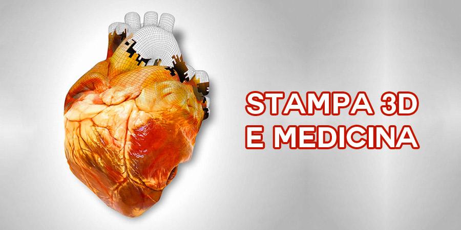 Stampa 3D e medicina