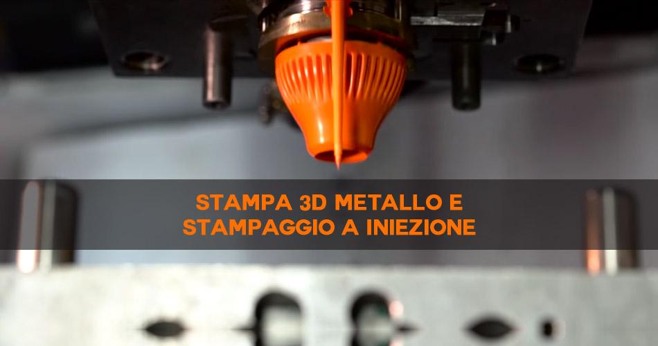 Stampa 3D metallo stampaggio ad iniezione