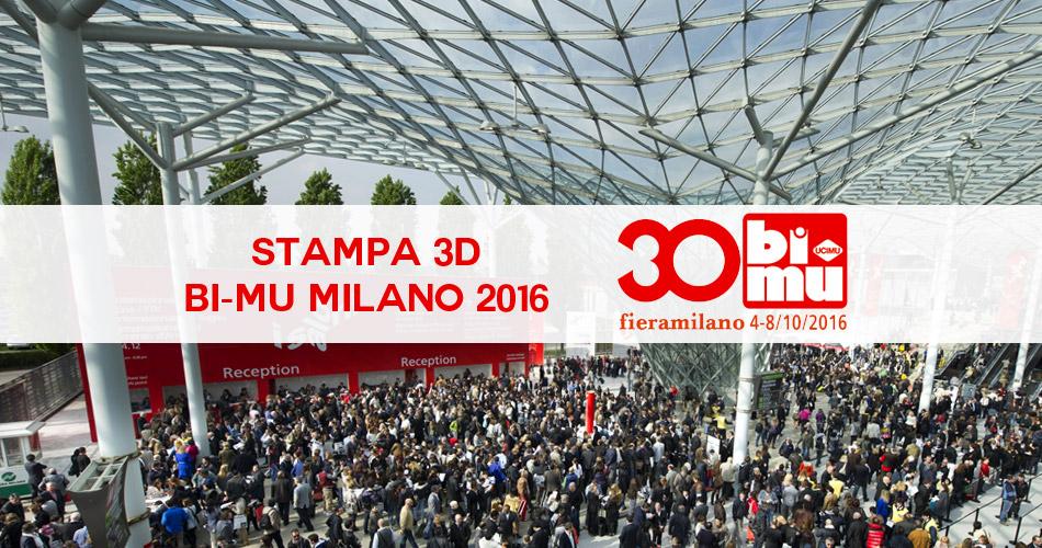 la stampa 3d al bi mu dal 4 all 39 8 ottobre 2016 a milano