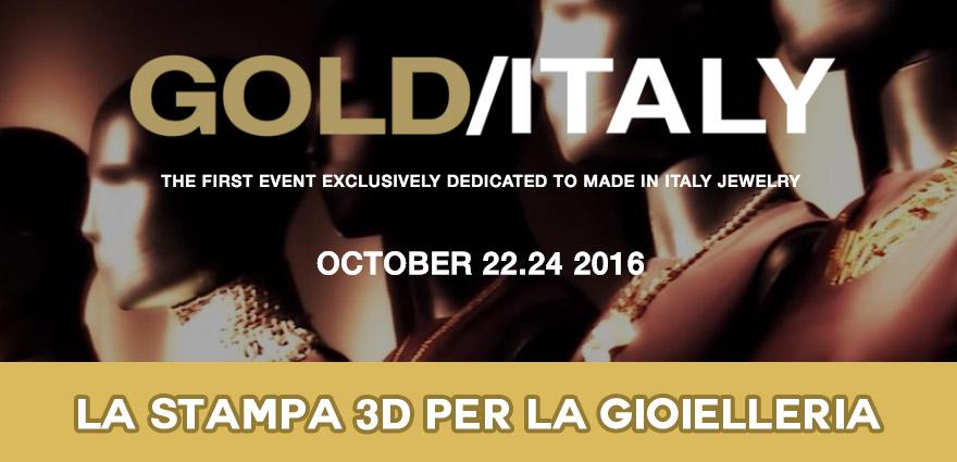 Stampa 3D Gioielleria Arezzo 2016 Gold Italy