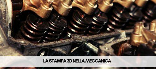 la stampa 3d nella meccanica