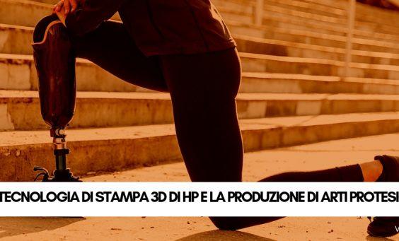 Stampa3D arti protesici con HP