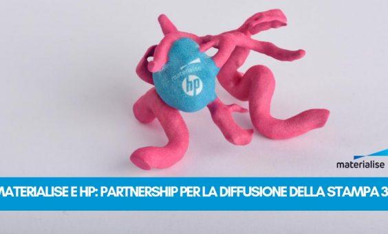 Materialise e HP partnership stampa 3D | Selltek Srl