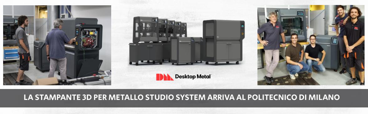 La stampante 3D per metallo Studio Systemarriva al Politecnico di Milano | Selltek Srl
